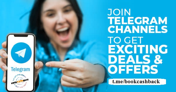 bookcashback,bookcashback telegram,cashback on telegram,tips on telegram,deals on telegram,disocunt on telegram,offers on telegram,